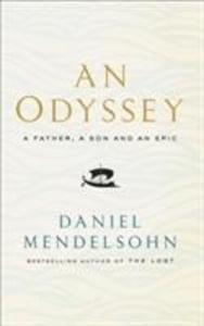 An Odyssey. A Father, a Son and an Epic