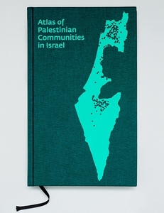 Atlas of Palestinian Communities in Israel