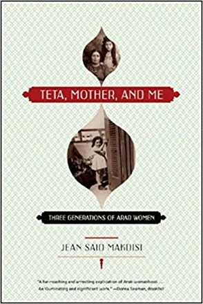 Teta, Mother, and Me – Three Generations of Arab Women