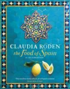 The Food of Spain. A Celebration