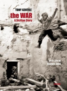 The War. A Sicilian Story