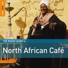The Rough Guide to North African Café