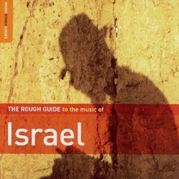 The Rough Guide to the music of Israel