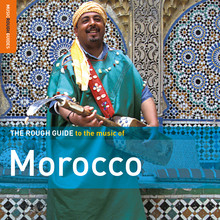 The Rough Guide to the music of Morocco